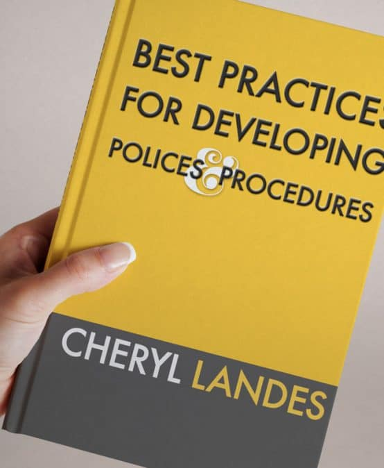 Best Practices for Developing Policies and Procedures