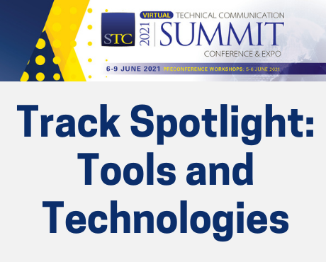 STC Summit Track Spotlight: Tools and Technologies