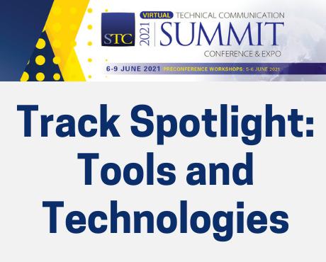 STC Summit Track Spotlight: Tools and Technologies