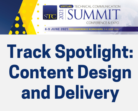 STC Summit Track Spotlight: Content Design and Delivery