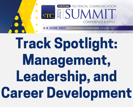 STC Summit Track Spotlight: Management, Leadership, and Career Development
